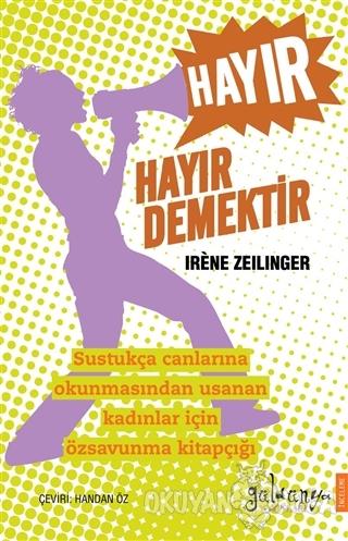 Hayır Hayır Demektir - Irene ZeilInger - Güldünya Yayınları