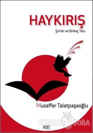 Haykırış - Muzaffer Talatpaşaoğlu - Uyum Yayınları