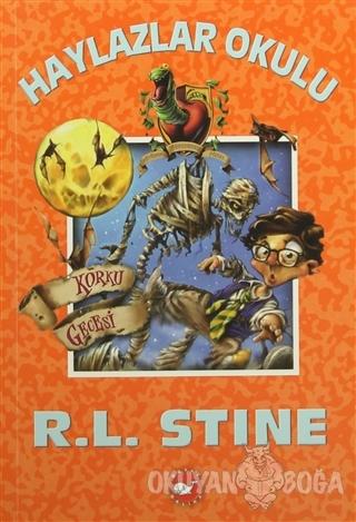 Haylazlar Okulu 14 : Korku Gecesi - R. L. Stine - Beyaz Balina Yayınla
