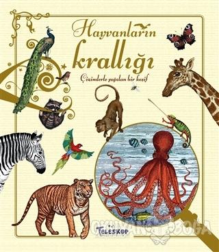 Hayvanların Krallığı (Ciltli) - Annelies Marin - Teleskop Popüler Bili