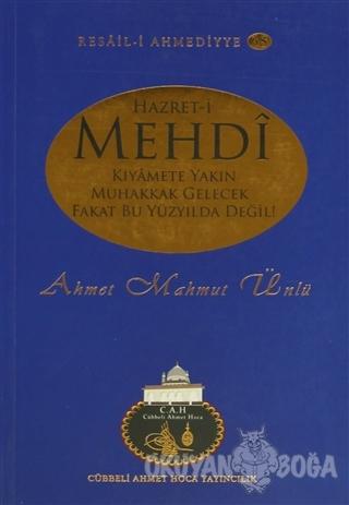 Hazret-i Mehdi - Ahmet Mahmut Ünlü - Cübbeli Ahmet Hoca Yayıncılık