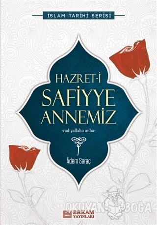 Hazret-i Safiyye Annemiz
