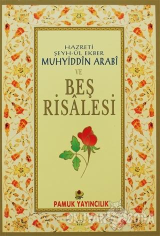 Hazreti Şeyh-ül Ekber Muhyiddin Arabi ve Beş Risalesi (Tasavvuf-027) -