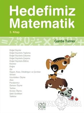 Hedefimiz Matematik 3. Kitap - Garda Turner - 1001 Çiçek Kitaplar