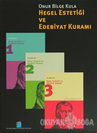 Hegel Estetiği ve Edebiyat Kuramı (3 Cilt Takım)