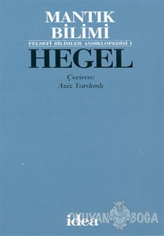 Hegel Mantık Bilimi (Ciltli)
