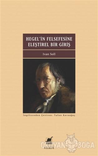 Hegel'in Felsefesine Eleştirel Bir Giriş
