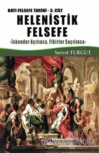 Helenistik Felsefe / Batı Felsefe Tarihi 3. Cilt