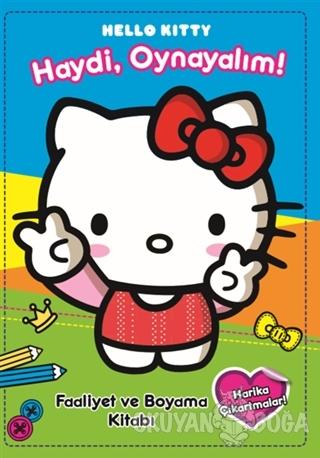 Hello Kitty -  Haydi Oynayalım
