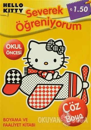 Hello Kitty - Severek Öğreniyorum - Kolektif - Doğan Egmont Yayıncılık