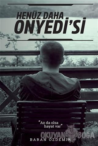 Henüz Daha Onyedi'si - Baran Özdemir - Cinius Yayınları