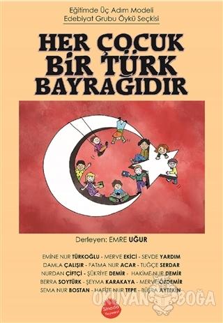 Her Çocuk Bir Türk Bayrağıdır