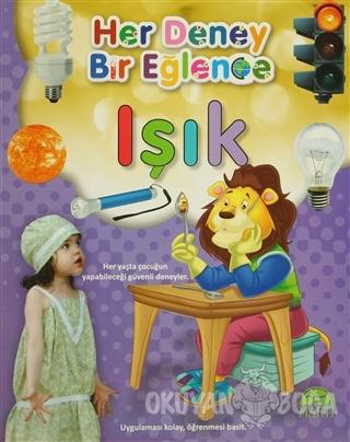 Her Deney Bir Eğlence - Işık - Kolektif - Martı Yayınları
