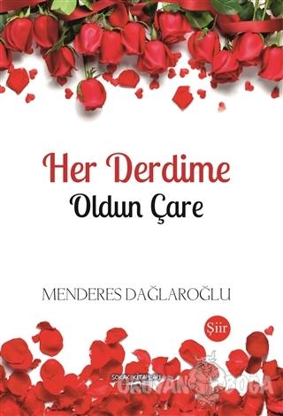 Her Derdime Oldun Çare - Menderes Dağlaroğlu - Sokak Kitapları Yayınla