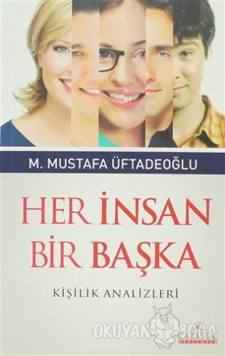 Her İnsan Bir Başka - M. Mustafa Üftadeoğlu - Kariyer Yayınları