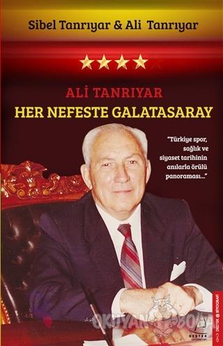 Her Nefeste Galatasaray - Sibel Tanrıyar - Destek Yayınları