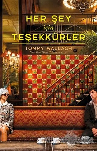 Her Şey İçin Teşekkürler (Ciltli) - Tommy Wallach - Yabancı Yayınevi