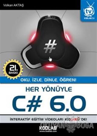 Her Yönüyle C# 6.0 - Volkan Aktaş - Kodlab Yayın Dağıtım