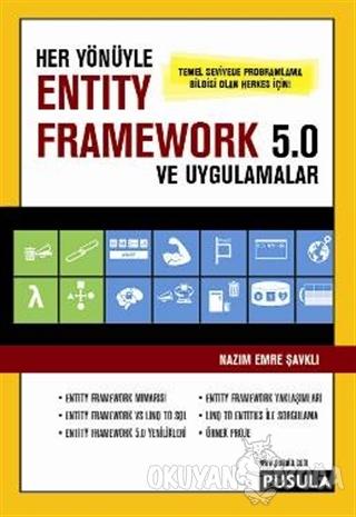 Her Yönüyle Entity Framework 5.0 ve Uygulamalar - Nazım Emre Şavklı -