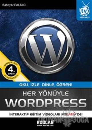 Her Yönüyle WordPress - Bahtiyar Paltacı - Kodlab Yayın Dağıtım