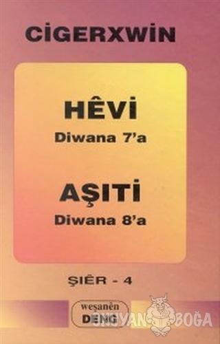 Hevi: Diwana 7'a - Aşıti: Diwana 8'a
