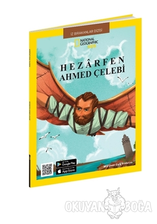 Hezarfen Ahmed Çelebi - National Geographic Kids - Mürüvet Esra Yıldır
