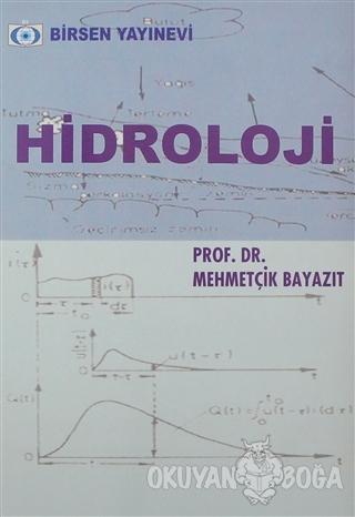 Hidroloji - Mehmetçik Bayazıt - Birsen Yayınevi