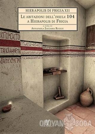 Hierapolis Di Frigia 12 - Le Abitazioni Dell'insula 104 A Hierapolis Di Frigia (Ciltli)