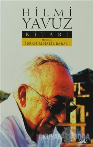 Hilmi Yavuz Kitabı - İbrahim Halil Baran - Yom Yayınları
