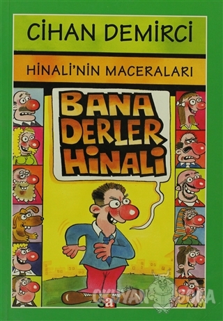 Hinali'nin Maceraları : Bana Derler Hinali - Cihan Demirci - Say Çocuk