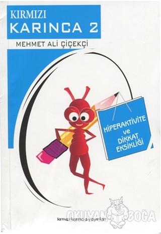 Hiperaktivite ve Dikkat Eksikliği - Kırmızı Karınca 2
