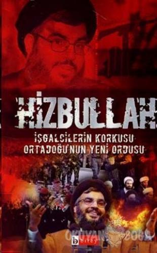 Hizbullah İşgalcilerin Korkusu Ortadoğu'nun Yeni Ordusu