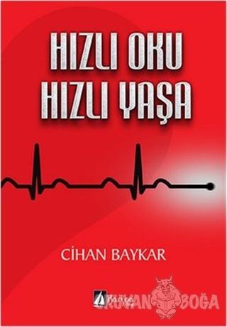 Hızlı Oku Hızlı Yaşa - Cihan Baykar - Karina Kitap
