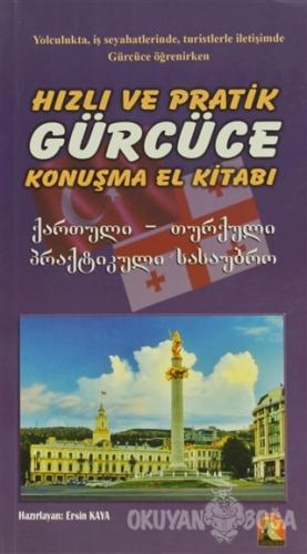 Hızlı ve Pratik Gürcüce Konuşma Klavuzu - Kolektif - Kapadokya Kitabev