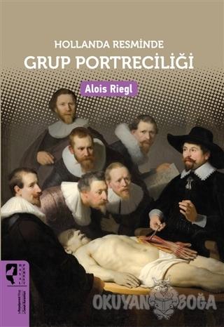 Hollanda Resminde Grup Portreciliği