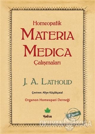Homeopatik Materia Medica Çalışmaları - J. A. Lathoud - Yakın Kitabevi