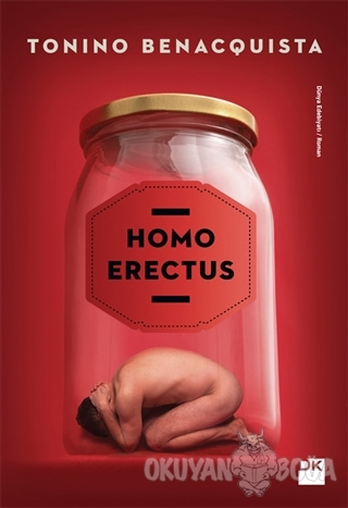 Homo Erectus - Tonino Benacquista - Doğan Kitap