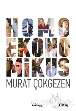 Homoekonomikus - Murat Çokgezen - Liman Kitaplar