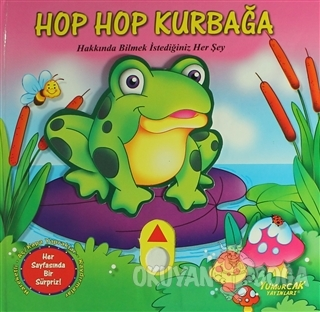 Hop Hop Kurbağa - Hareketli Kitap (Ciltli) - Kolektif - Yumurcak Yayın