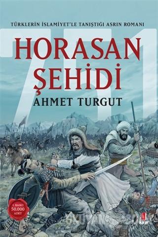 Horasan Şehidi - Ahmet Turgut - Kapı Yayınları
