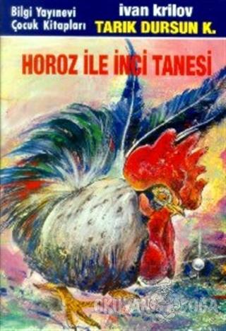Horoz ile İnci Tanesi - İvan Krilov - Bilgi Yayınevi