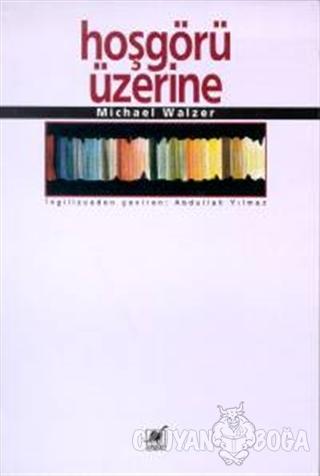 Hoşgörü Üzerine - Michael Walzer - Ayrıntı Yayınları
