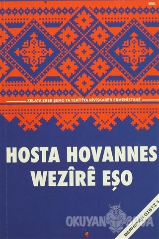 Hosta Hovannes - Wezire Eşo - Lis Basın Yayın