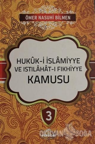 Hukuk-i İslamiyye ve Istılahat-ı Fıkhiyye Kamusu Cilt: 3 (Ciltli)
