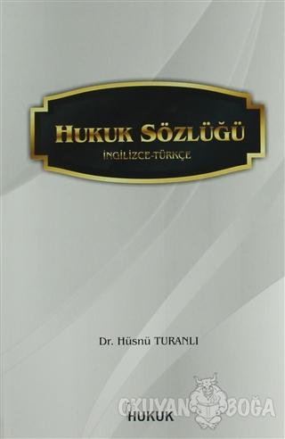 Hukuk Sözlüğü (İngilizce-Türkçe)