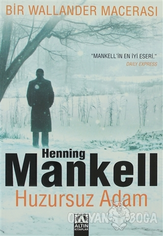Huzursuz Adam - Henning Mankell - Altın Kitaplar