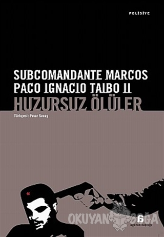 Huzursuz Ölüler - Subcomandante Marcos - Agora Kitaplığı
