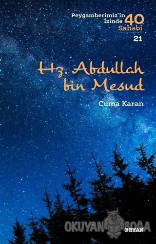 Hz. Abdullah bin Mesud - Cuma Karan - Beyan Yayınları
