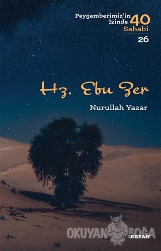 Hz. Ebu Zer - Nurullah Yazar - Beyan Yayınları