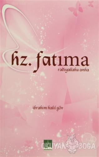 Hz.Fatıma (Radiyallahu Anha) - İbrahim Halil Göv - Semere Yayınları